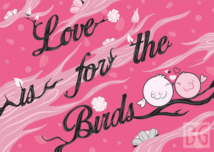 Love is for the Birds